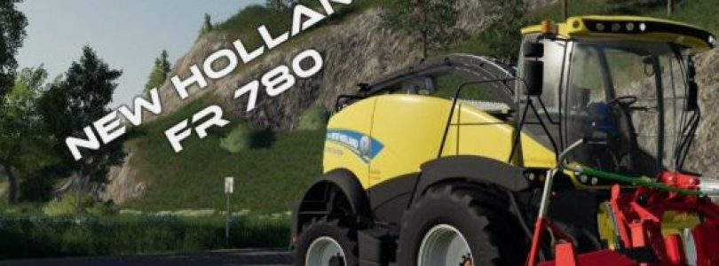 NEW HOLLAND FR 780 V1.0.0.0 / FS19 combines