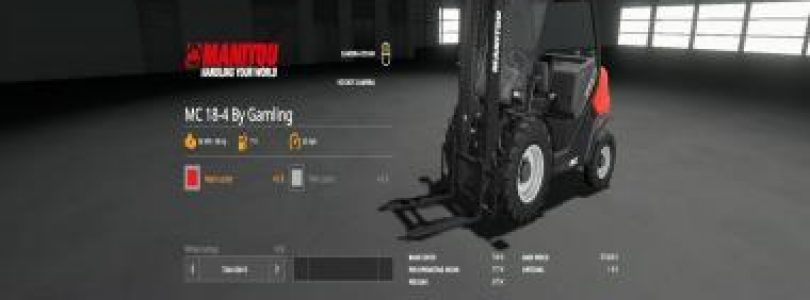 MANITOU MC 18-4 BY GAMLING V1.0.0.0 / FS19 Excavators and forklifts