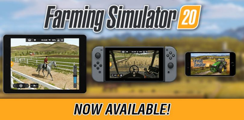 Good news: Farming Simulator 20 is out now on Nintendo Switch and mobile!